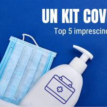 Un kit COVID-19: top 5 imprescindibles