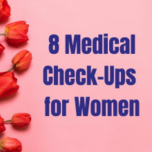 8 medical check-ups for women