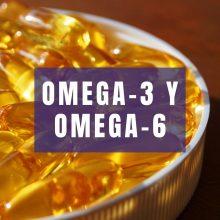 Omega-3 y Omega-6